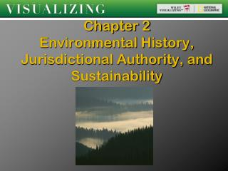 Chapter 2   Environmental History, Jurisdictional Authority, and Sustainability