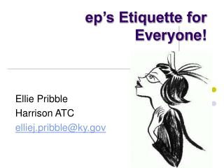 ep�s Etiquette for Everyone!