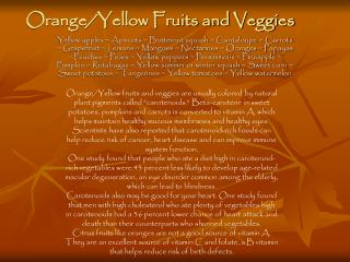 Orange/Yellow Fruits and Veggies