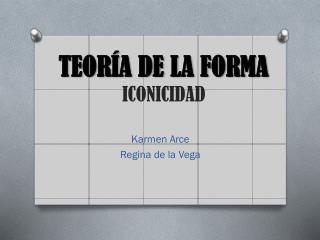 TEORÍA DE LA FORMA ICONICIDAD