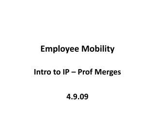 Employee Mobility