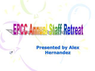 Presented by Alex Hernandez