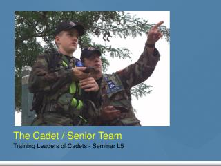 The Cadet / Senior Team