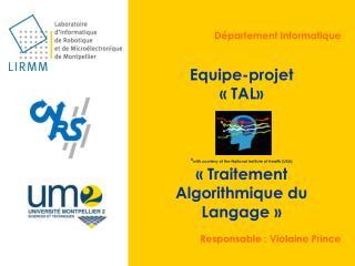 Département Informatique Equipe-projet « TAL»