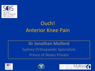 Ouch! Anterior Knee Pain