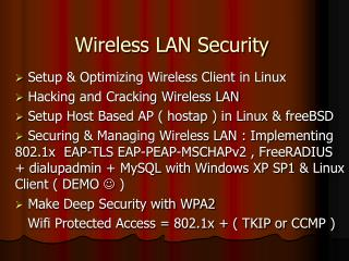 Hacking and Cracking Wireless LAN