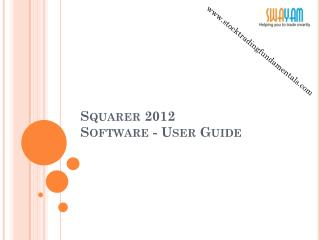 Squarer 2012  			    Software - User Guide