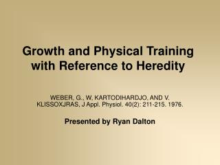 Growth and Physical Training with Reference to Heredity