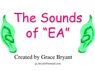 "The Sounds of ""EA"""