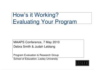 How's it Working?  Evaluating Your Program