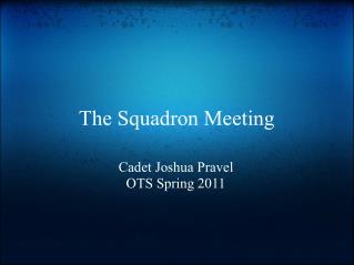 The Squadron Meeting