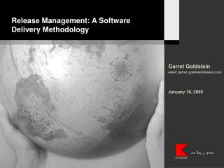 Release Management: A Software Delivery Methodology