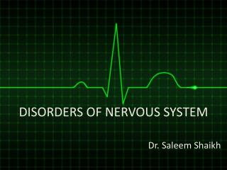 DISORDERS OF NERVOUS SYSTEM