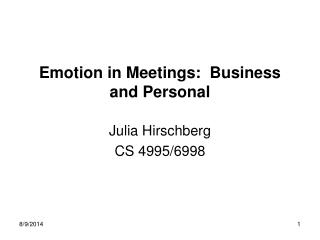 Emotion in Meetings:  Business and Personal