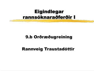 Eigindlegar rannsóknaraðferðir I