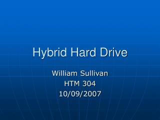 Hybrid Hard Drive