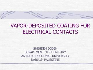 VAPOR-DEPOSITED COATING FOR ELECTRICAL CONTACTS
