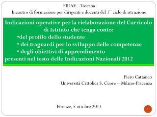 Piero Cattaneo Università Cattolica S. Cuore – Milano-Piacenza