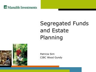 Segregated Funds and Estate Planning