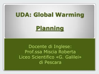 UDA: Global  Warming Planning
