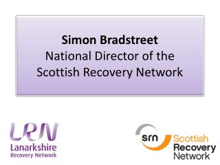 Simon Bradstreet National Director of the  Scottish Recovery Network