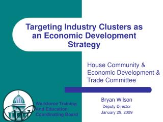 Targeting Industry Clusters as an Economic Development Strategy