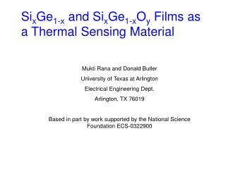 Si x Ge 1-x  and Si x Ge 1-x O y Films as a Thermal Sensing Material
