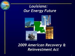Louisiana:   Our Energy Future