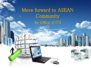 Move forward to ASEAN Community