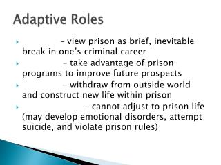 Adaptive Roles