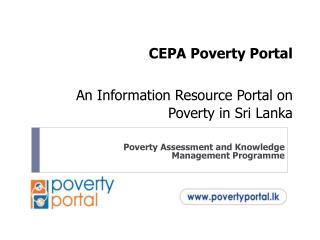 CEPA Poverty Portal  An Information Resource Portal on Poverty in Sri Lanka