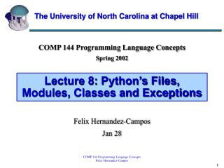 Lecture 8: Python's Files, Modules, Classes and Exceptions