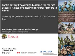 KARI-McGill Food Security Research Project  Innovating for resilient farming systems