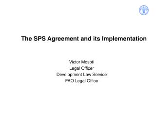 The SPS Agreement and its Implementation