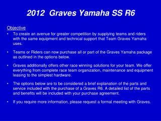 2012  Graves Yamaha SS R6