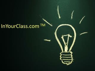InYourClass TM