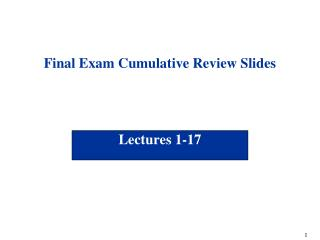 Final Exam Cumulative Review Slides