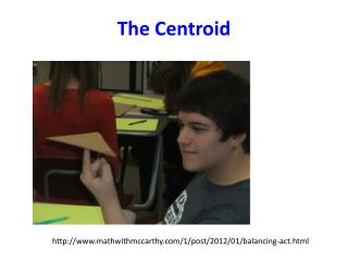 The Centroid