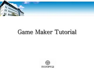 Game Maker Tutorial