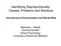 Identifying Disproportionality:  Causes, Problems and Solutions  Unconscious Discrimination and Racial Bias