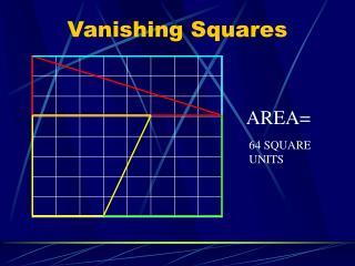 Vanishing Squares