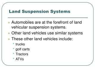 Land Suspension Systems