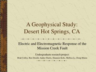 A Geophysical Study:  Desert Hot Springs, CA