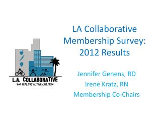 LA Collaborative Membership Survey: 2012 Results