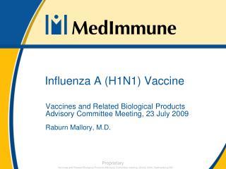 Influenza A (H1N1) Vaccine