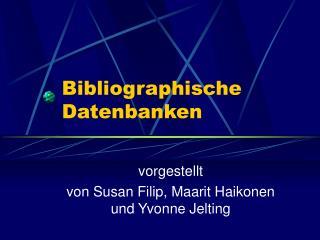 Bibliographische Datenbanken