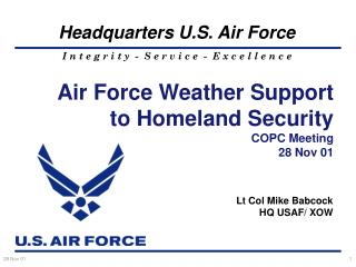 Air Force Weather Support to Homeland Security COPC Meeting 28 Nov 01