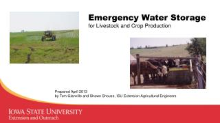 Emergency Water Storage for Livestock and Crop Production