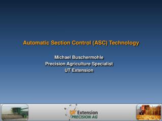 Automatic Section Control (ASC) Technology