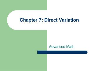 Chapter 7: Direct Variation